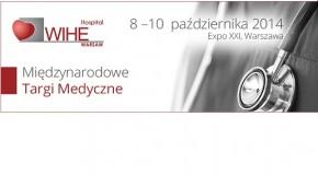 Międzynarodowe Targi Medyczne WIHE, Warszawa, 08-10 października Expo XXI