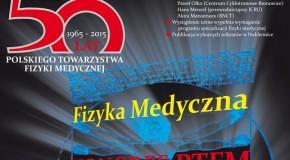 50 lat Polskiego Towarzystwa  Fizyki Medycznej