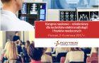 Kongres naukowo – szkoleniowy dla techników elektroradiologii i fizyków medycznych