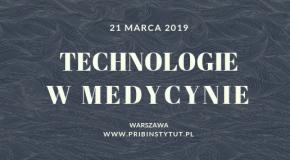 Technologie w Medycynie – konferencja