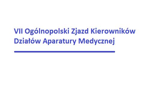 VII Ogólnopolski Zjazd Kierowników Działów Aparatury