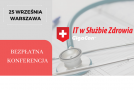 Konferencja IT w Służbie Zdrowia